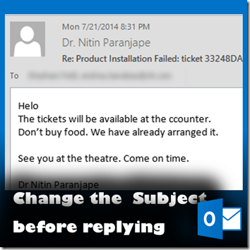 change the subject before replying to mails by Dr. Nitin Paranjape