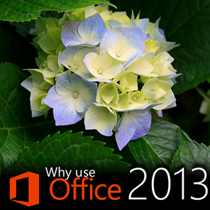 Why use Office 2013? Integration with Sharepoint