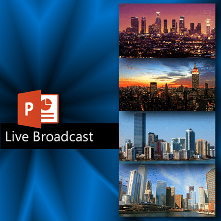 PowerPoint live broadcast