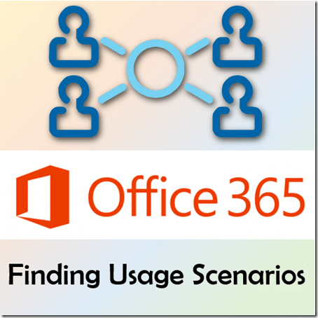 Finding usage scenarios for Office 365 - Dr. Nitin Paranjape