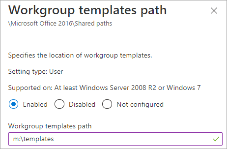 Office workgroup templates path in endpoint manager